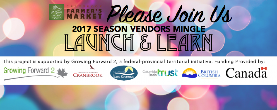 Cranbrook Farmers Market Vendor Mingle Launch & Learn
